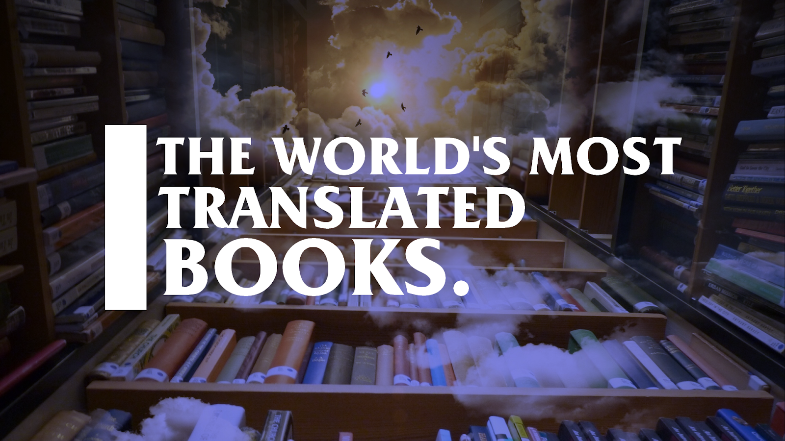 50 Of The World's Most Translated Books.