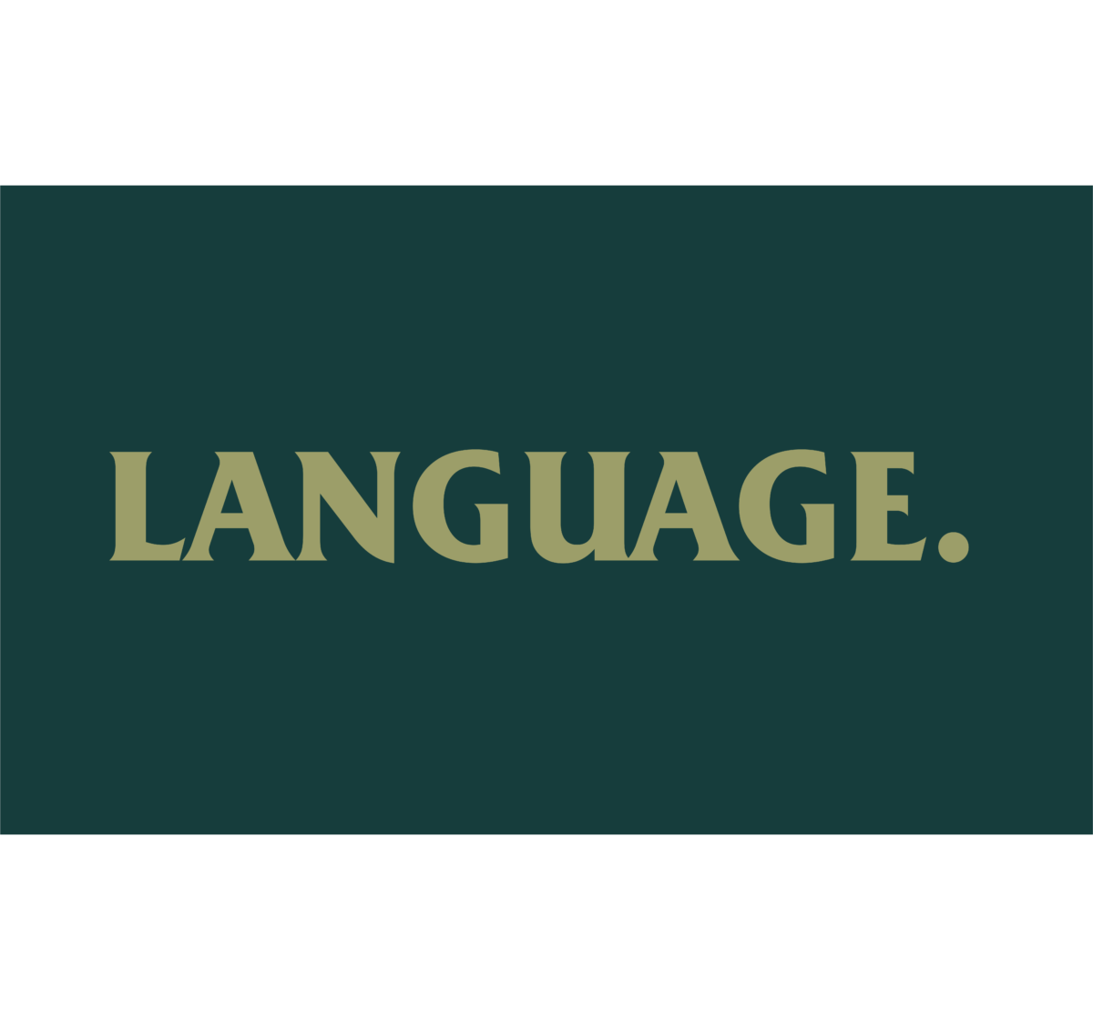 Here is why language is incredibly important and special.
