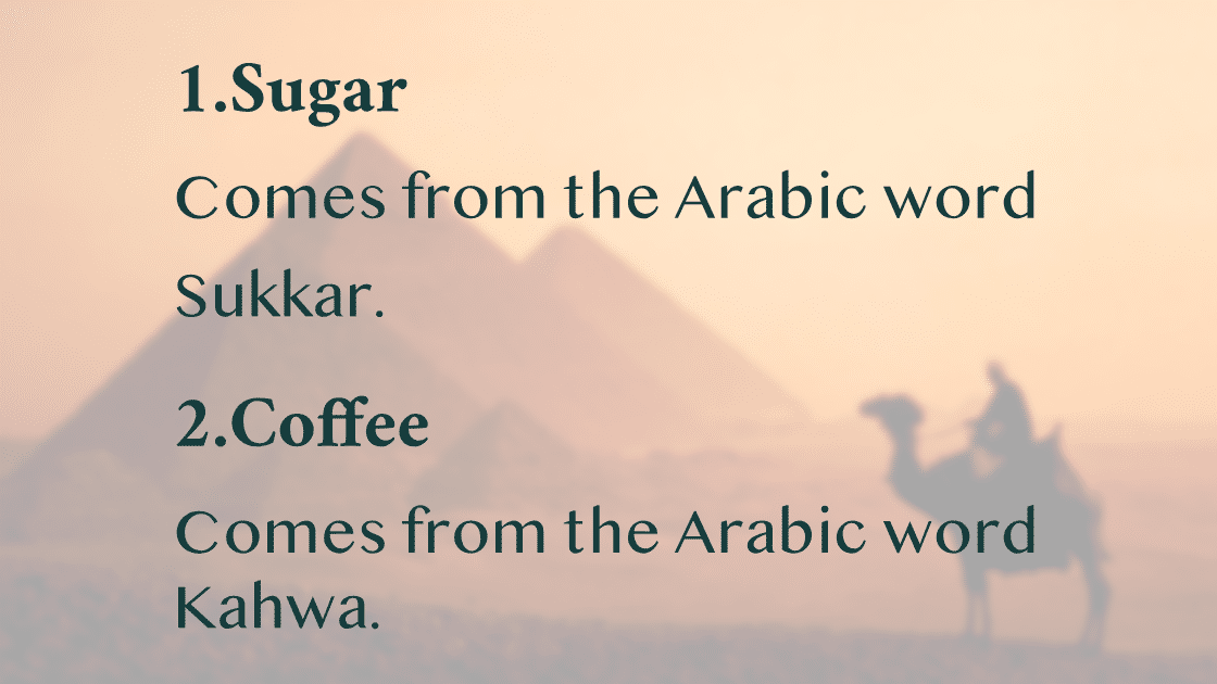 English Words You Didn't Know Come From Arabic.