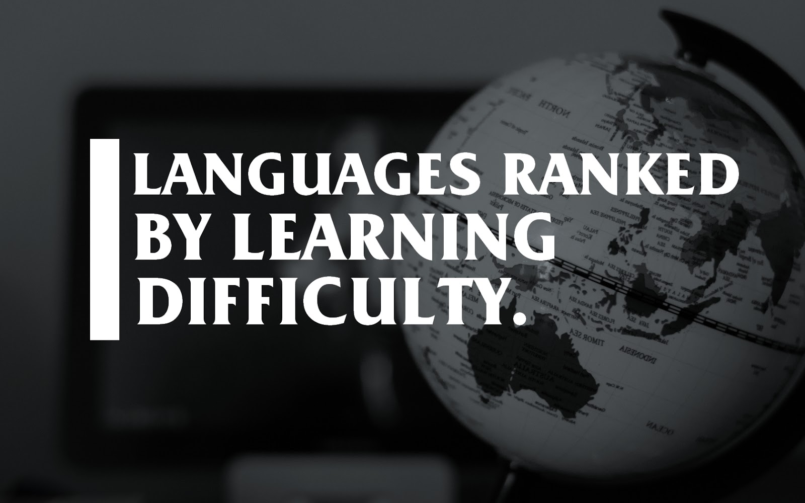 What are the hardest and easiest languages to learn?