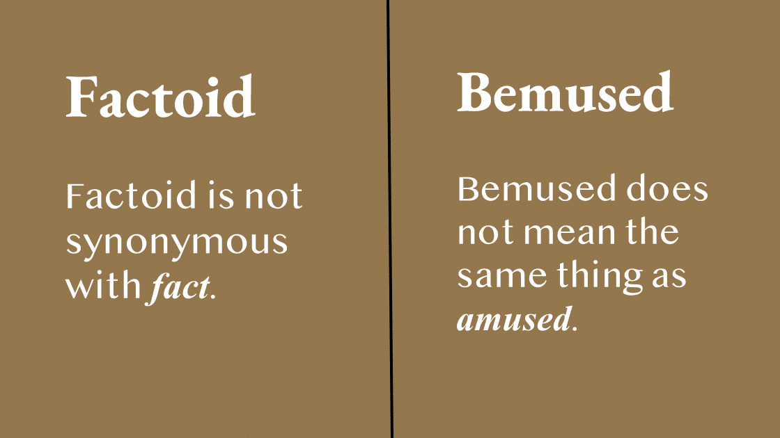 10 Words That Do Not Mean What You Think They Mean.