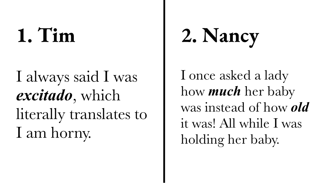 People Share The Most Embarrassing Mistakes They Made While Speaking a Second Language and it's Hilarious.