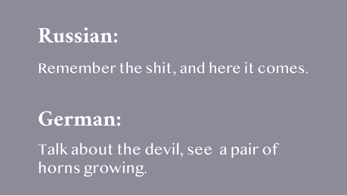 """How different languages say """"speak of the devil."""""""
